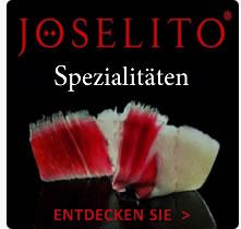Joselito ladengeschaft spezialisiert